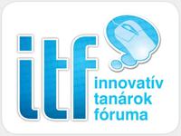 Innovatív Tanárok Fóruma 2010 - Projektek az IKT börzéről
